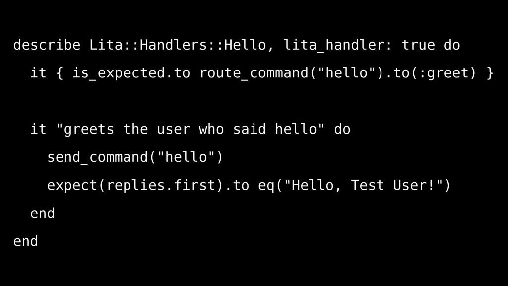 describe Lita::Handlers::Hello, lita_handler: t...