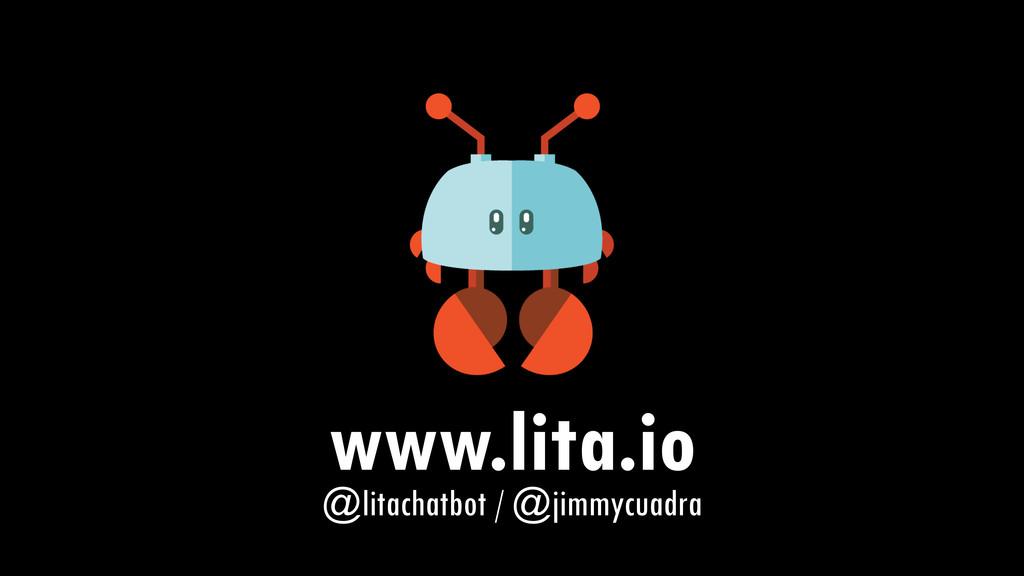 www.lita.io @litachatbot / @jimmycuadra