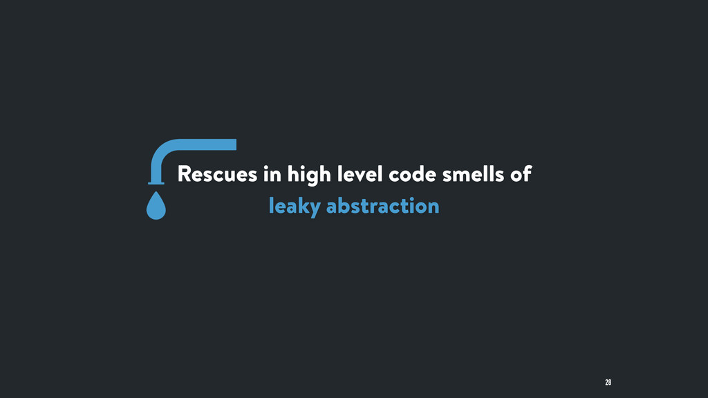 Rescues in high level code smells of leaky abst...