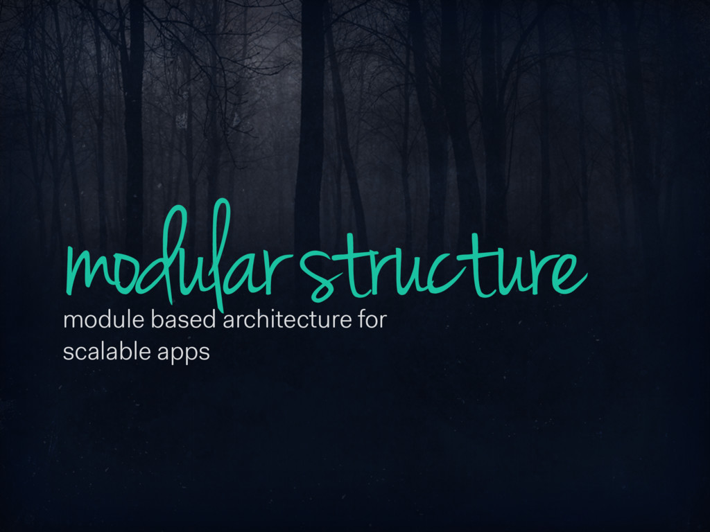 modular structure module based architecture for...