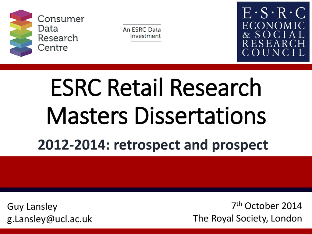 ESRC Retail Research Masters Dissertations 2012...