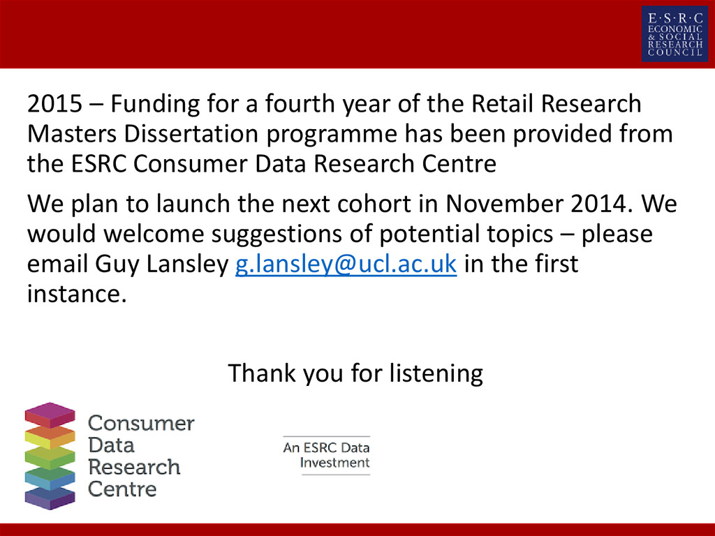 2015 – Funding for a fourth year of the Retail ...