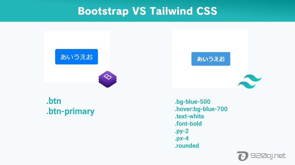 Bootstrap VS Tailwind CSS .btn .btn-primary .bg...