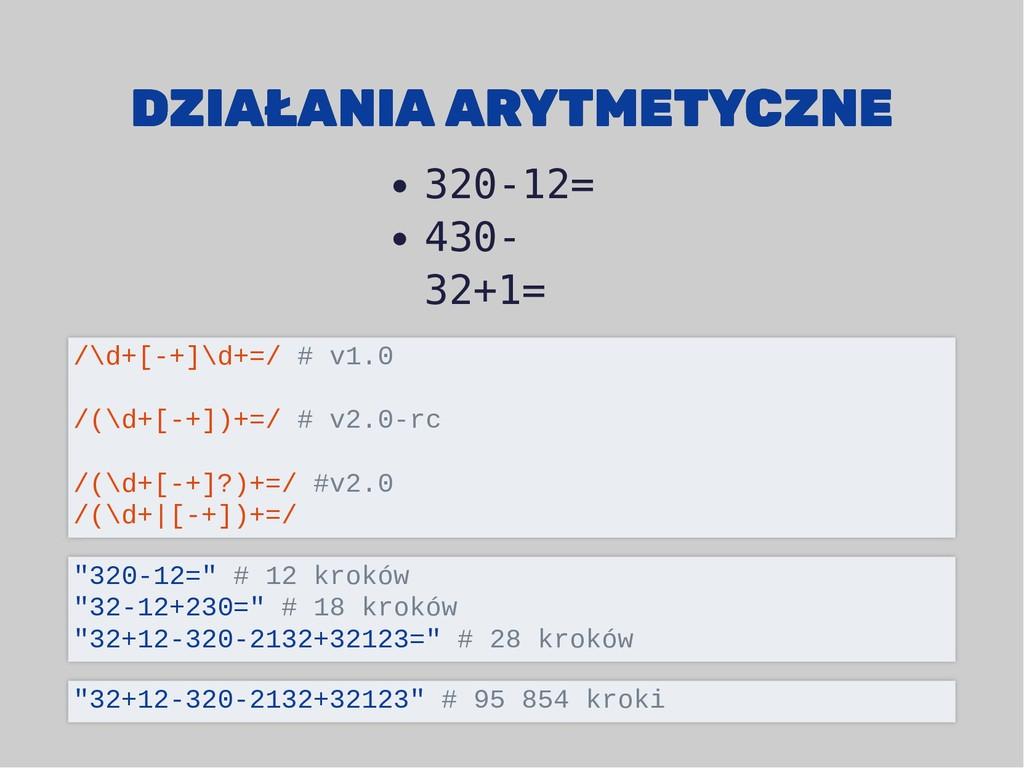 DZIAŁANIA ARYTMETYCZNE DZIAŁANIA ARYTMETYCZNE 3...