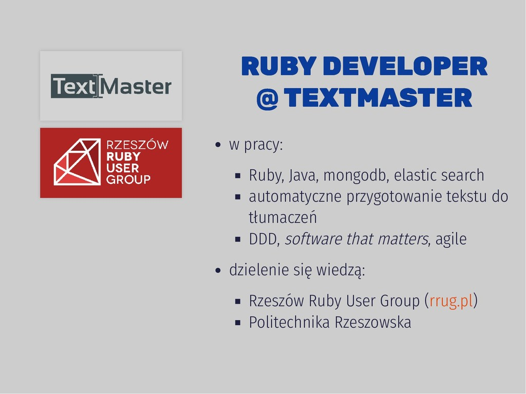 RUBY DEVELOPER RUBY DEVELOPER @ TEXTMASTER @ TE...