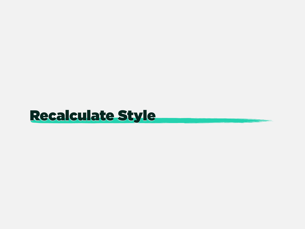 Recalculate Style