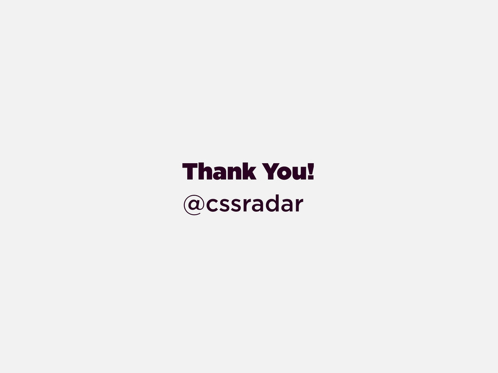 Thank You! @cssradar