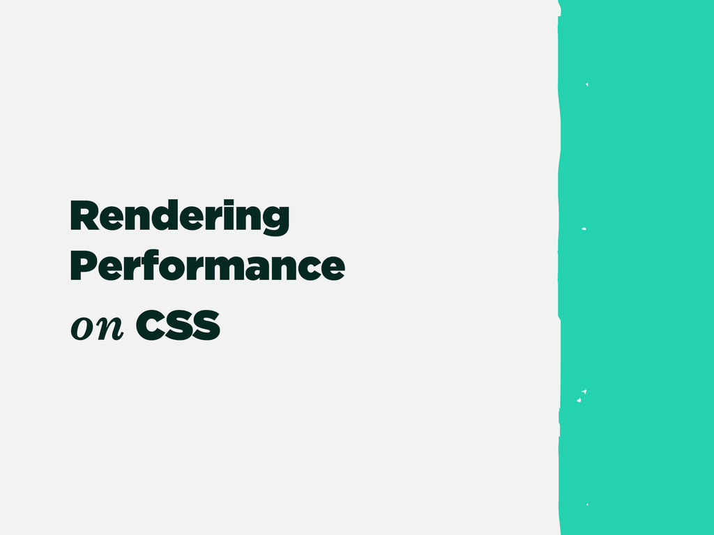 Rendering Performance on CSS