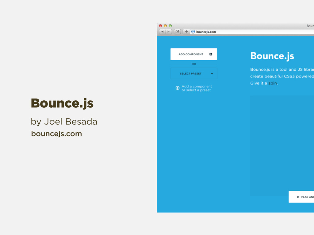 by Joel Besada bouncejs.com Bounce.js