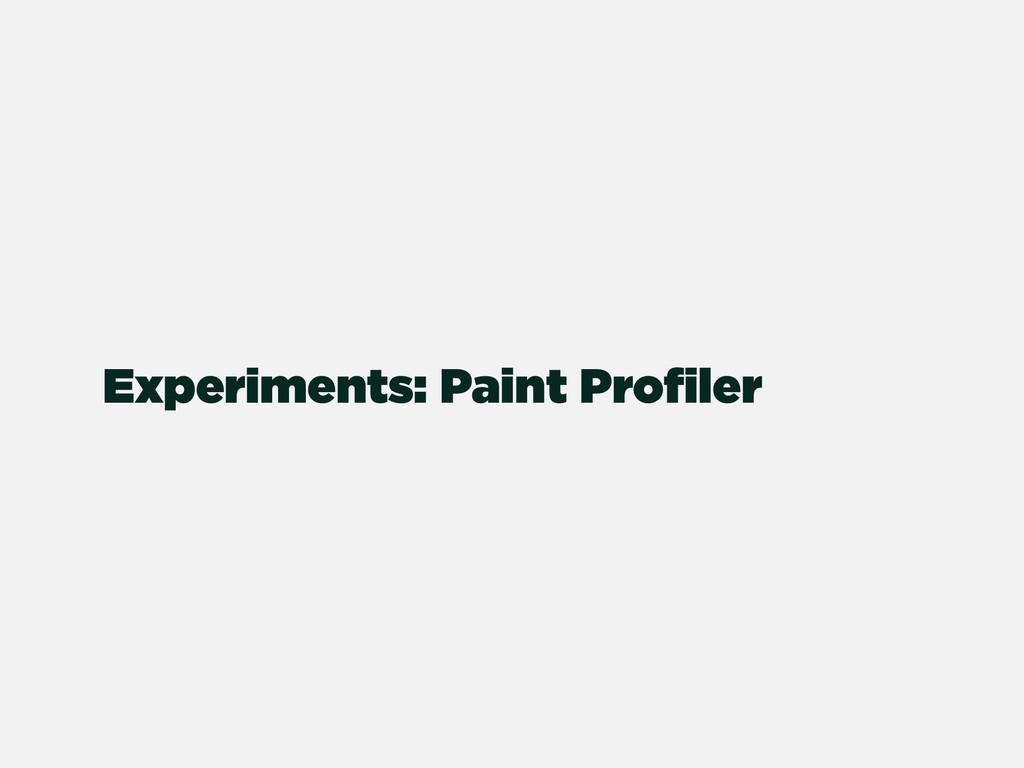 Experiments: Paint Profiler