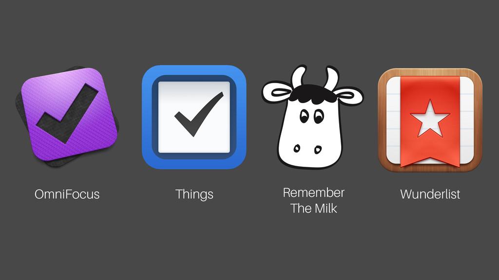 OmniFocus Things Remember The Milk Wunderlist