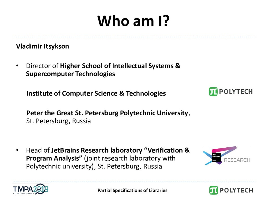 Partial Specifications of Libraries Who am I? V...