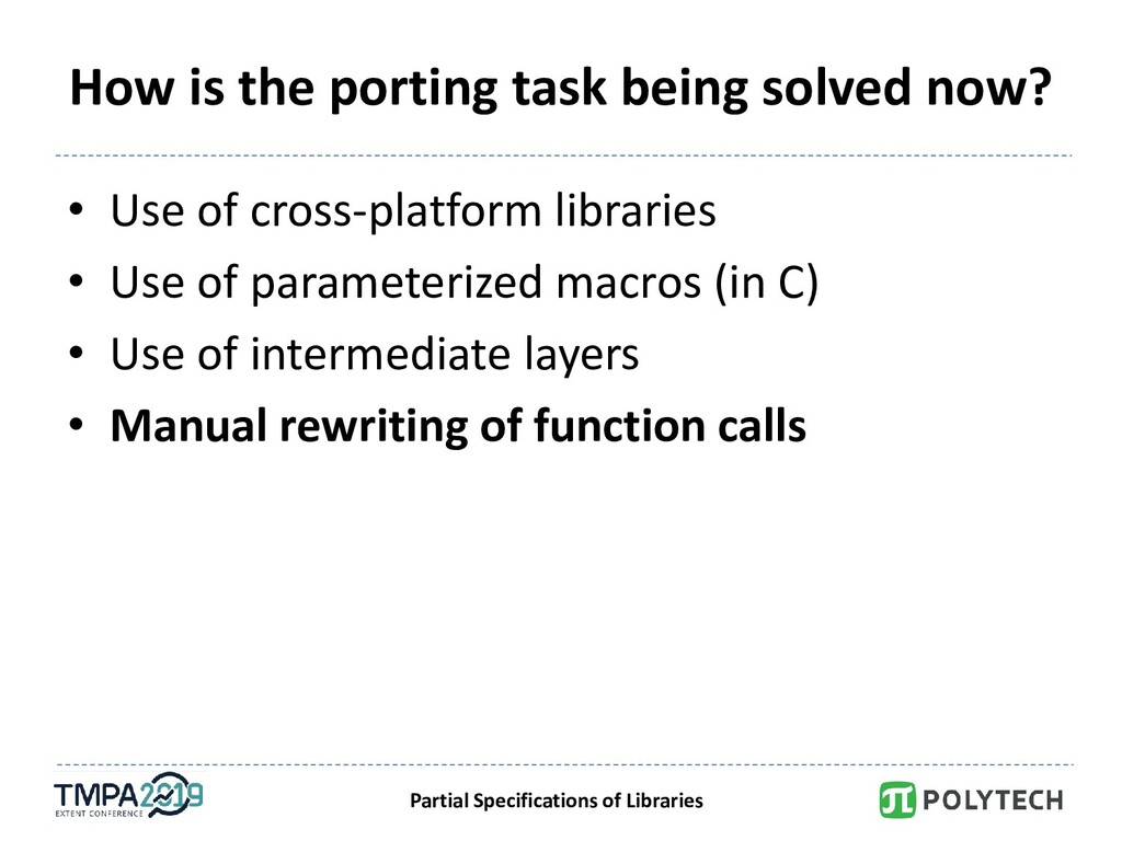 Partial Specifications of Libraries How is the ...
