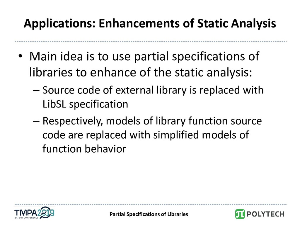 Partial Specifications of Libraries Application...