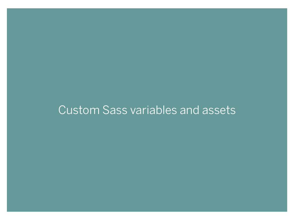 Custom Sass variables and assets