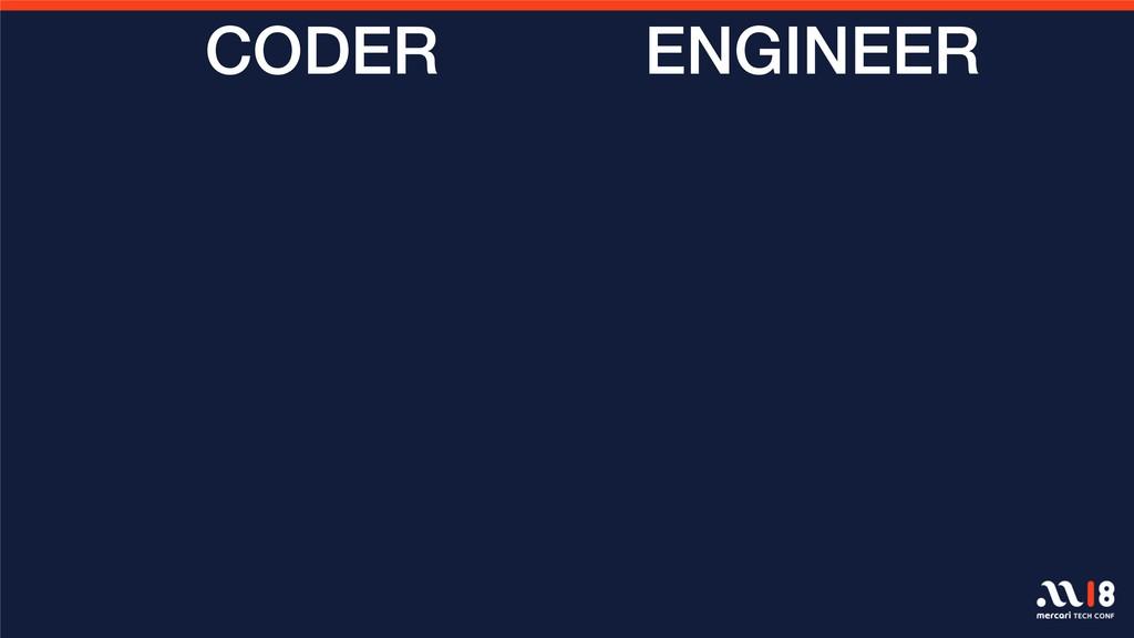ENGINEER CODER