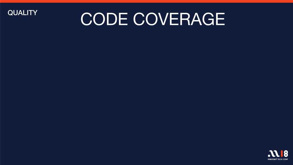 CODE COVERAGE QUALITY