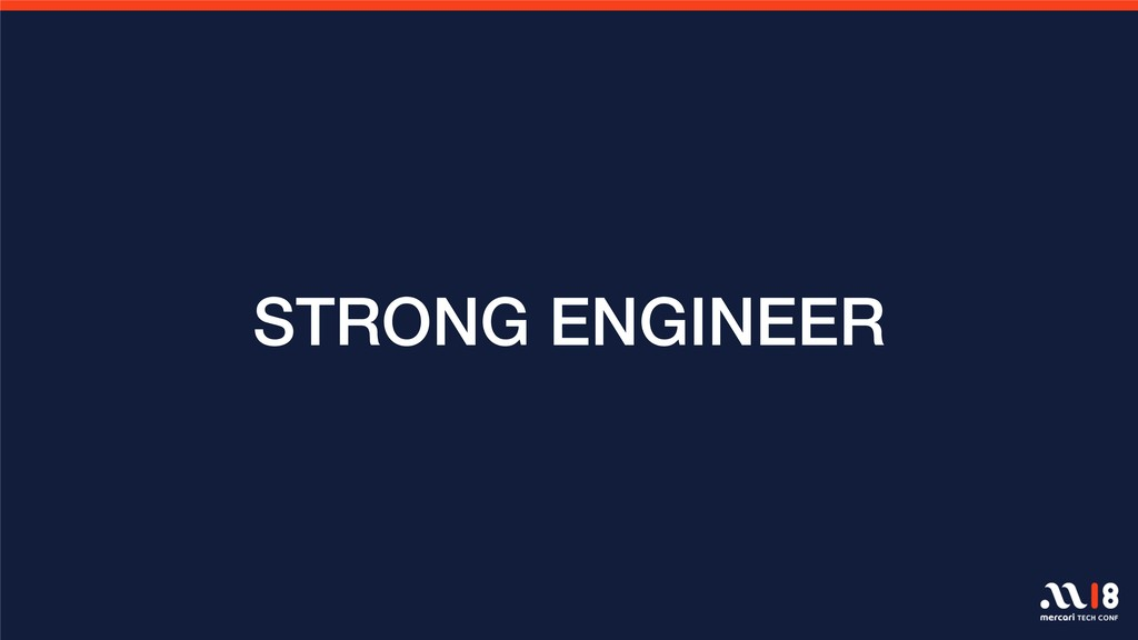 STRONG ENGINEER