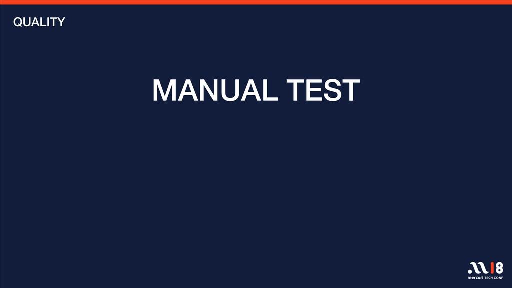 MANUAL TEST QUALITY