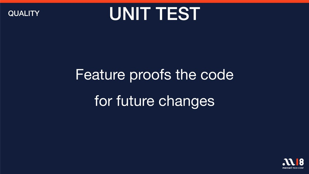Feature proofs the code   for future changes QU...