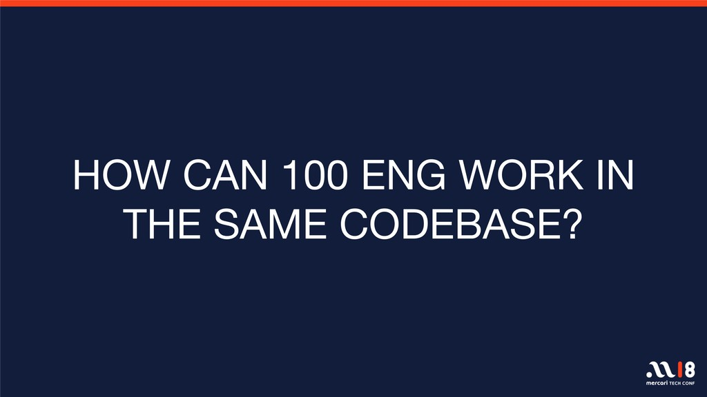 HOW CAN 100 ENG WORK IN THE SAME CODEBASE?