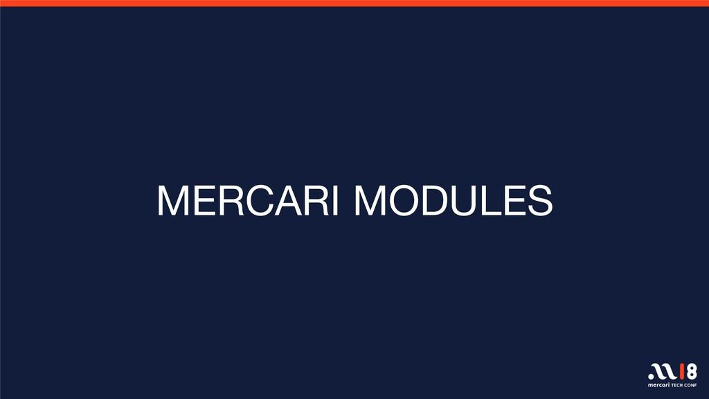 MERCARI MODULES