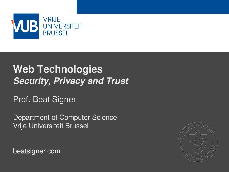2 December 2005 Web Technologies Security, Priv...