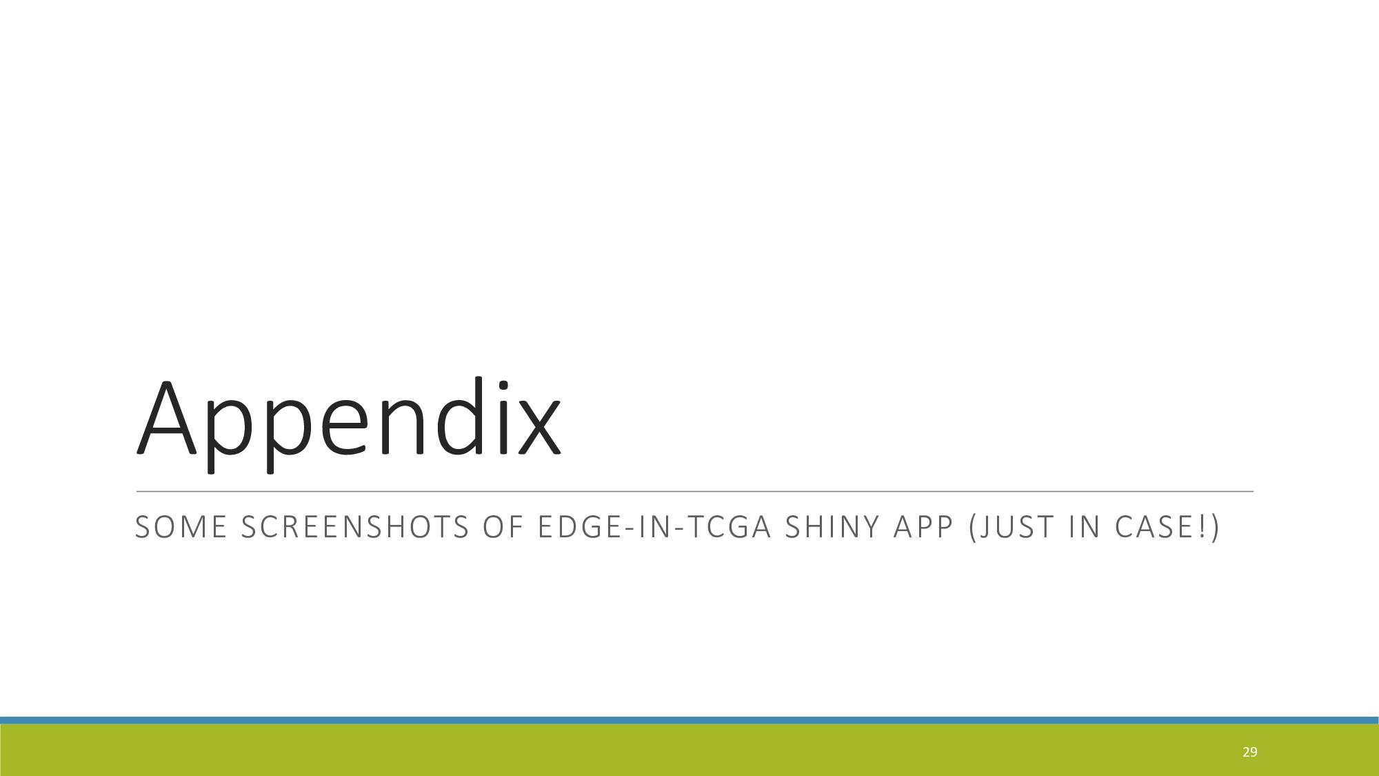 Appendix SOME SCREENSHOTS OF EDGE-IN-TCGA SHINY...