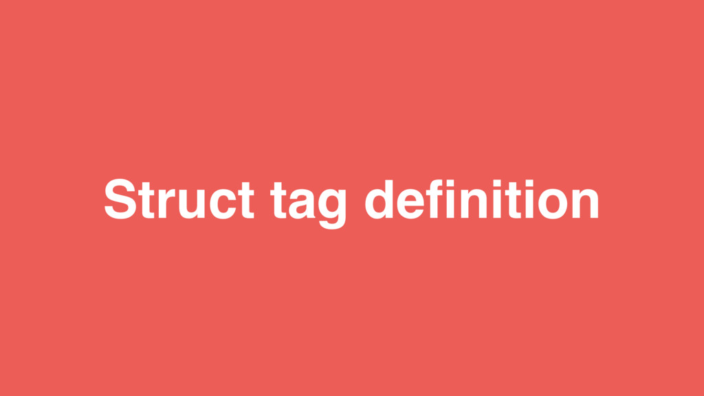 Struct tag definition