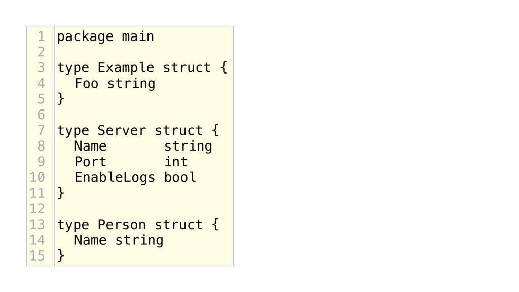 package main type Example struct { Foo string }...