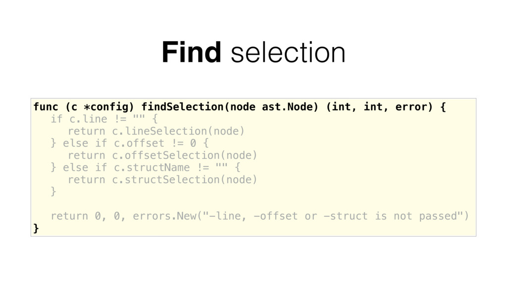 func (c *config) findSelection(node ast.Node) (...