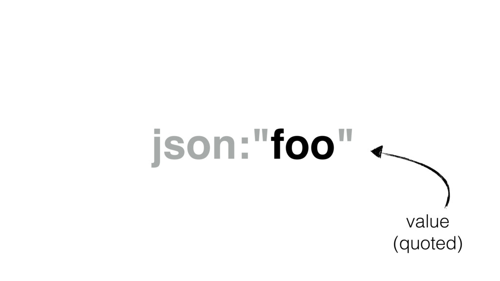 "json:""foo"" value (quoted)"