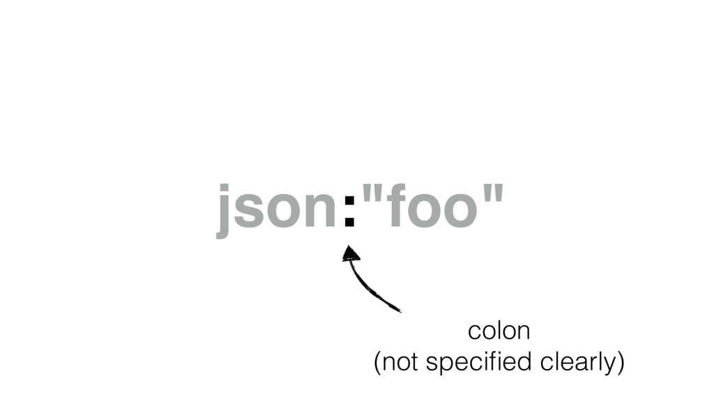 "json:""foo"" colon (not specified clearly)"