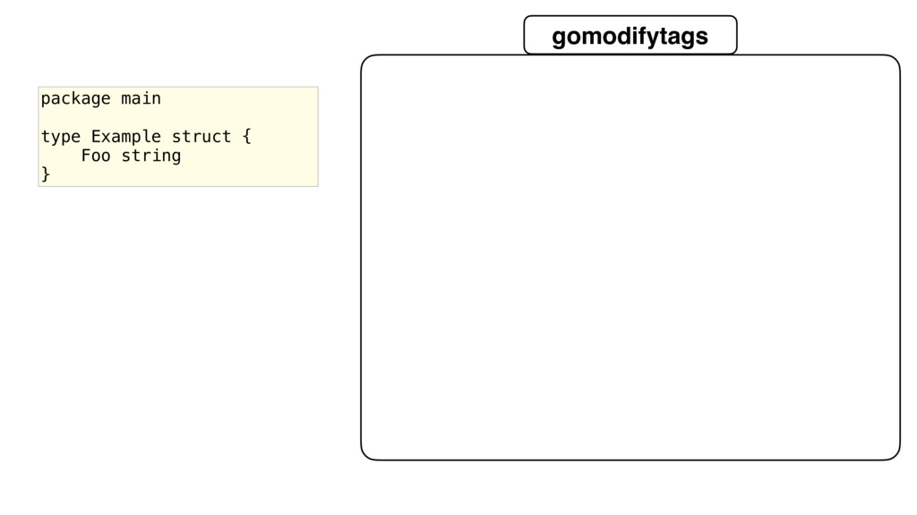 gomodifytags package main type Example struct {...