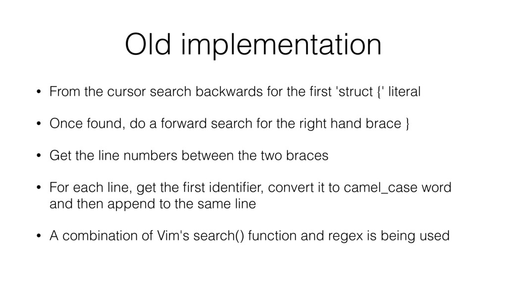 Old implementation • From the cursor search bac...