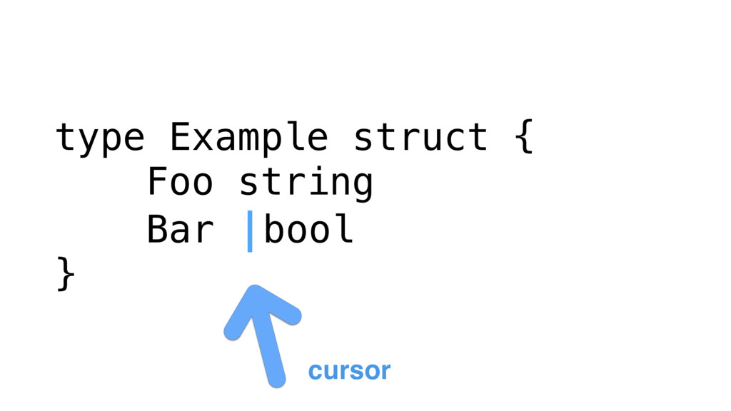 type Example struct { Foo string Bar |bool } cu...