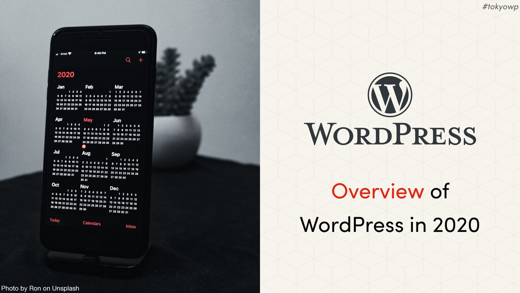 Overview of WordPress in 2020 Photo by Ron on U...