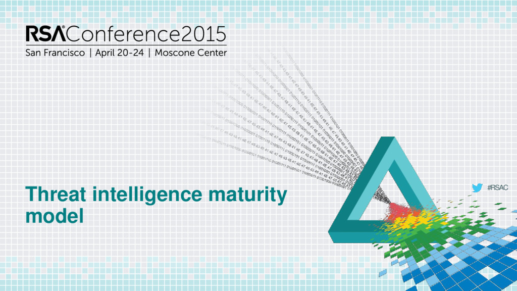 #RSAC Threat intelligence maturity model