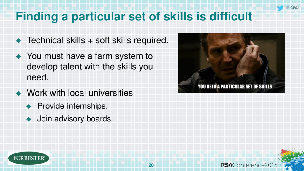#RSAC Finding a particular set of skills is dif...