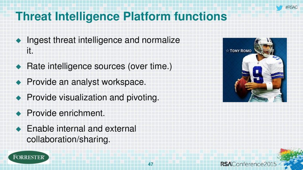 #RSAC Threat Intelligence Platform functions 47...