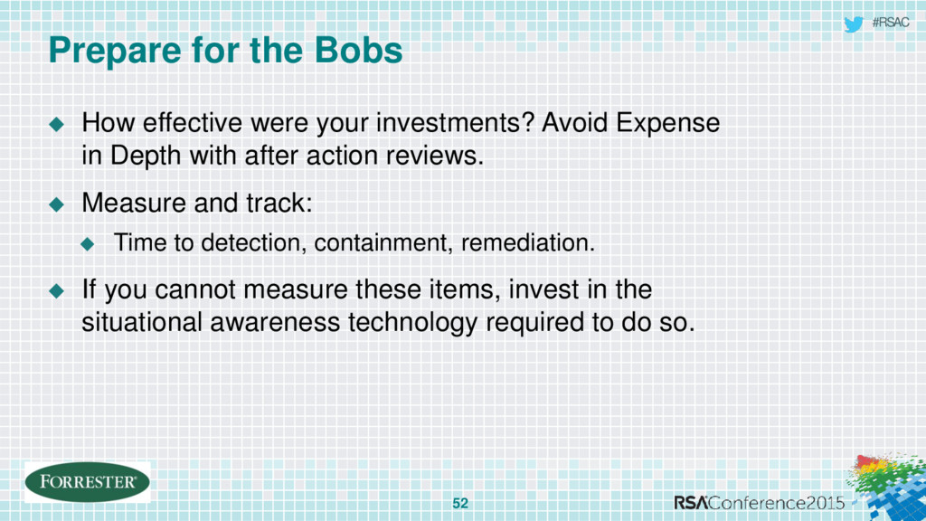 #RSAC Prepare for the Bobs 52  How effective w...