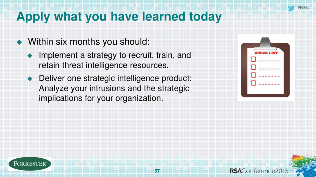 #RSAC  Within six months you should:  Impleme...