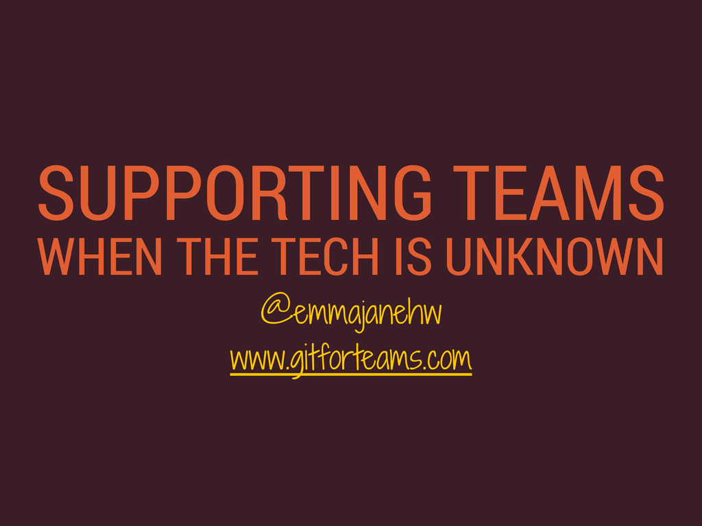 SUPPORTING TEAMS