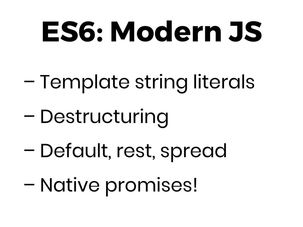 ES6: Modern JS – Template string literals – Des...