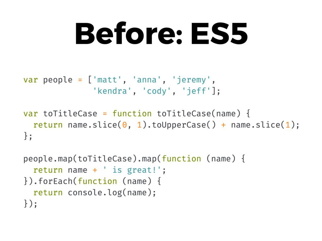 Before: ES5
