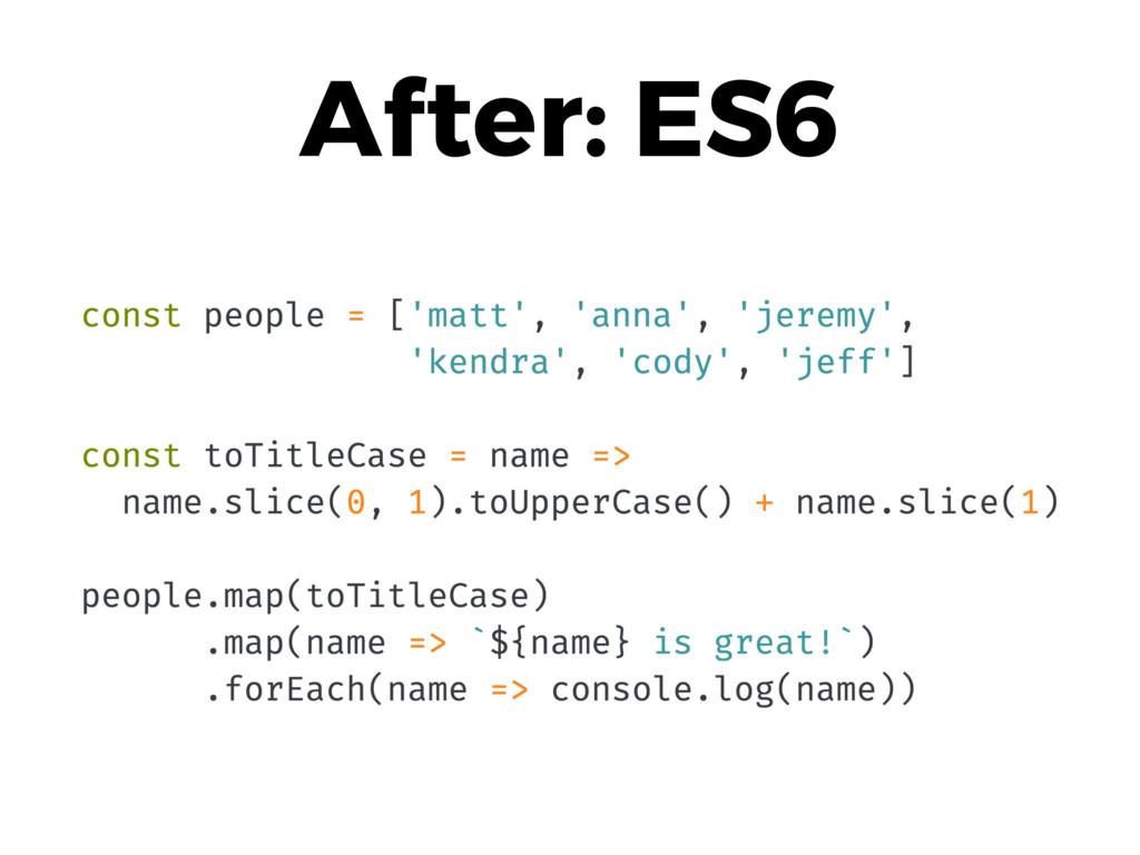 After: ES6