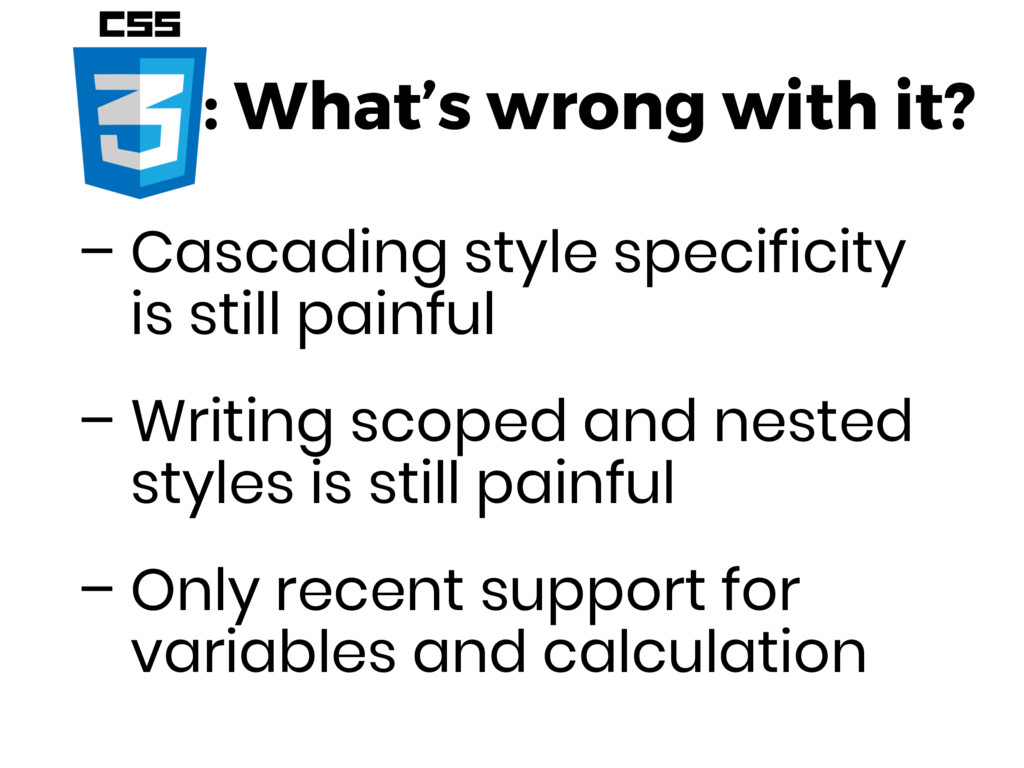 : What's wrong with it? – Cascading style speci...