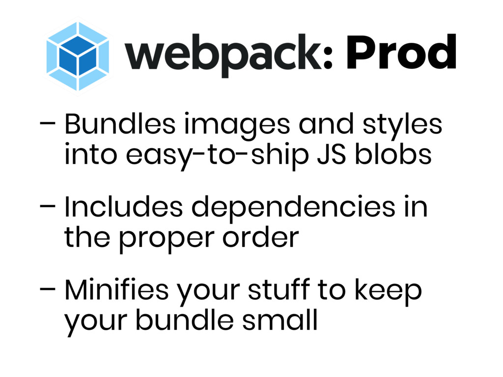 : Prod – Bundles images and styles into easy-to...