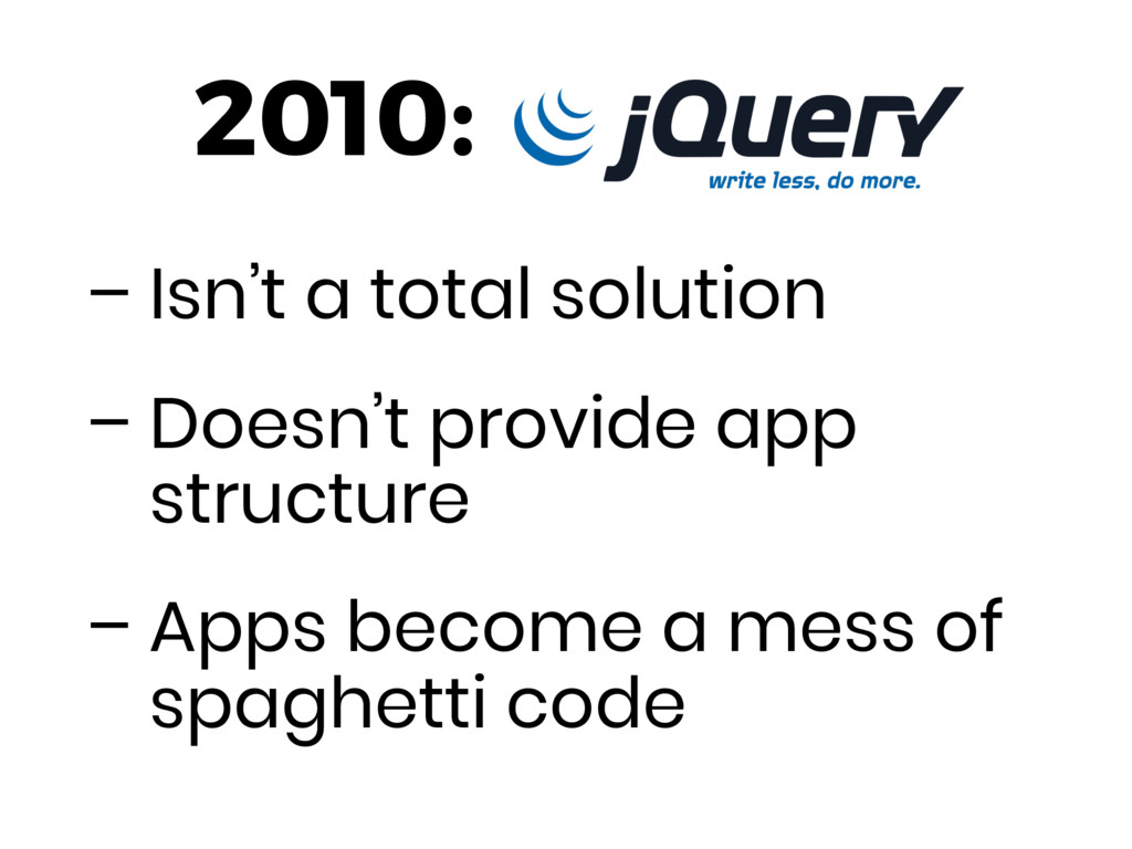 – Isn't a total solution – Doesn't provide app ...