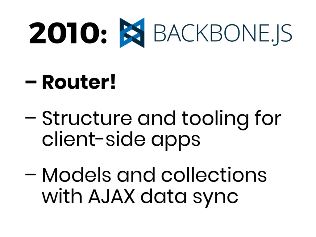 – Router! – Structure and tooling for client-si...